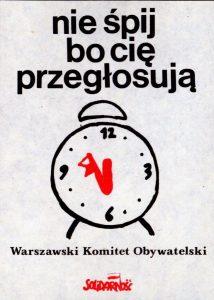 """plakat-nie-spij-bo-cie-przeglosuja-1-214x300 Program Komitetu Obywatelskiego """"Solidarność"""""""