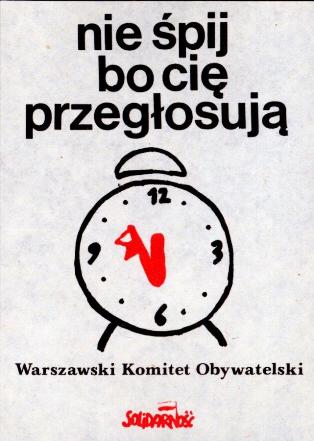 plakat-nie-spij-bo-cie-przeglosuja czerwiec1989 - polska droga do wolności