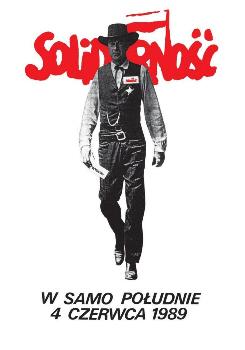 plakat-w-samo-poludnie czerwiec1989 - polska droga do wolności